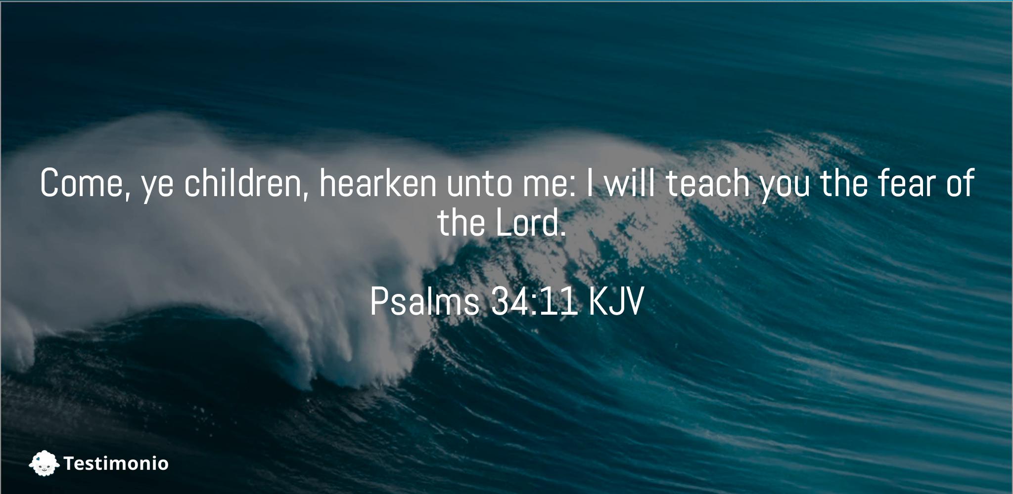 Psalms 34:11