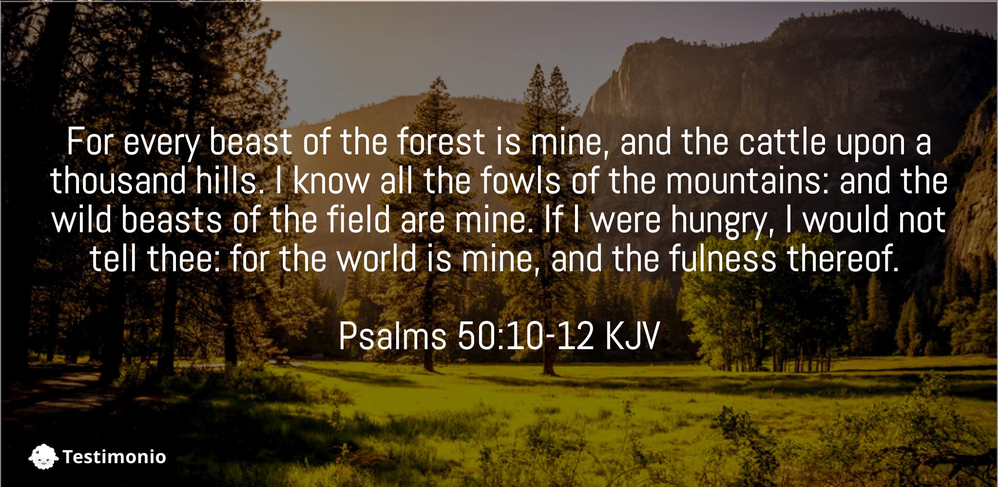 Psalms 50:10-12