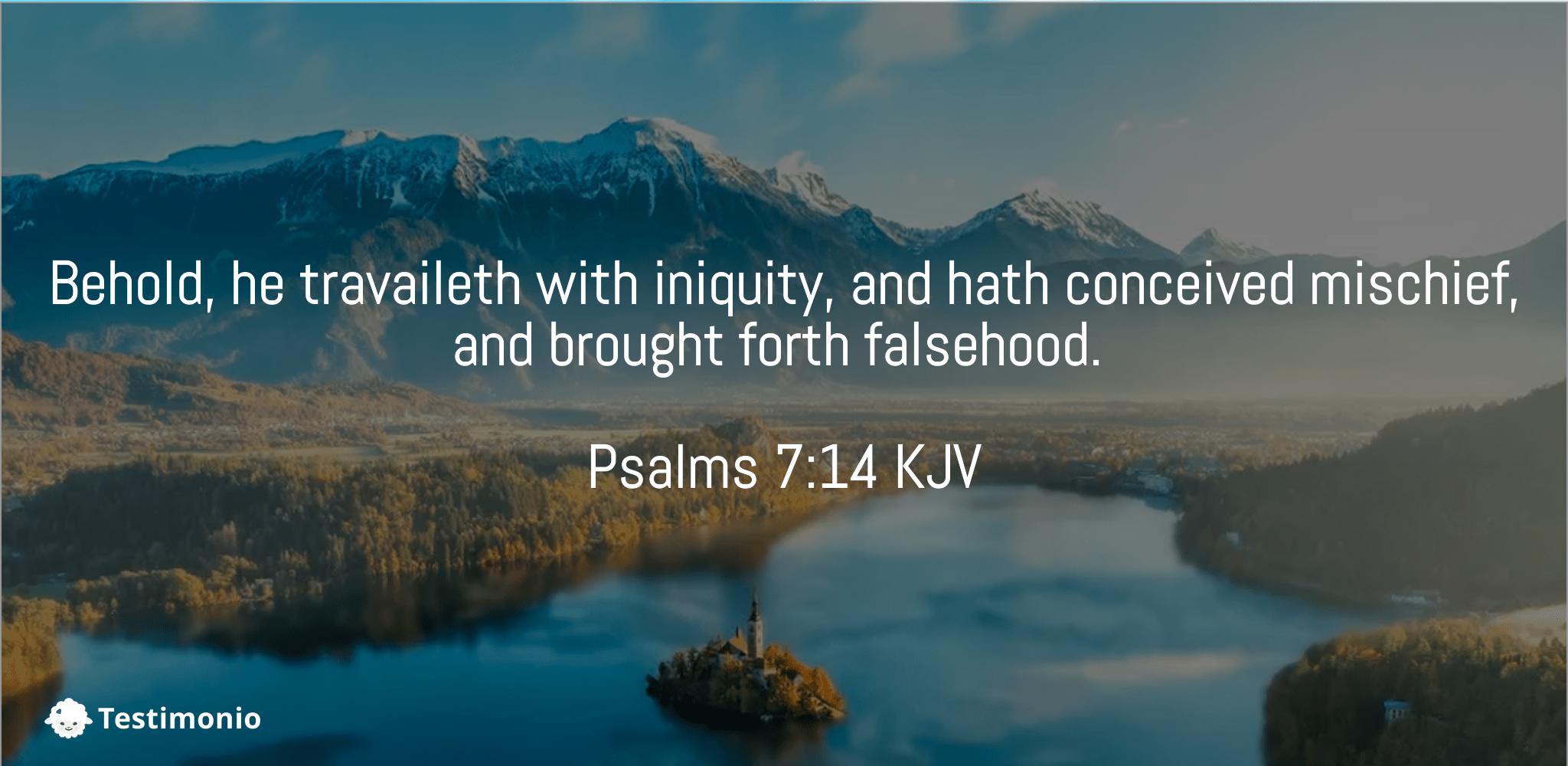Psalms 7:14