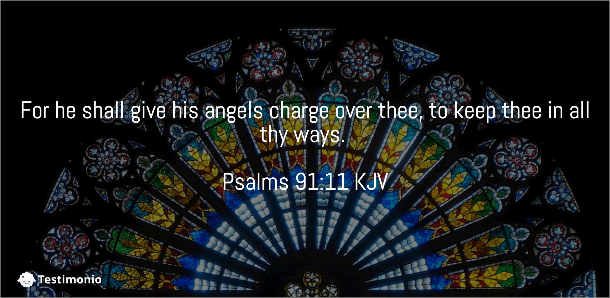 Psalms 91:11
