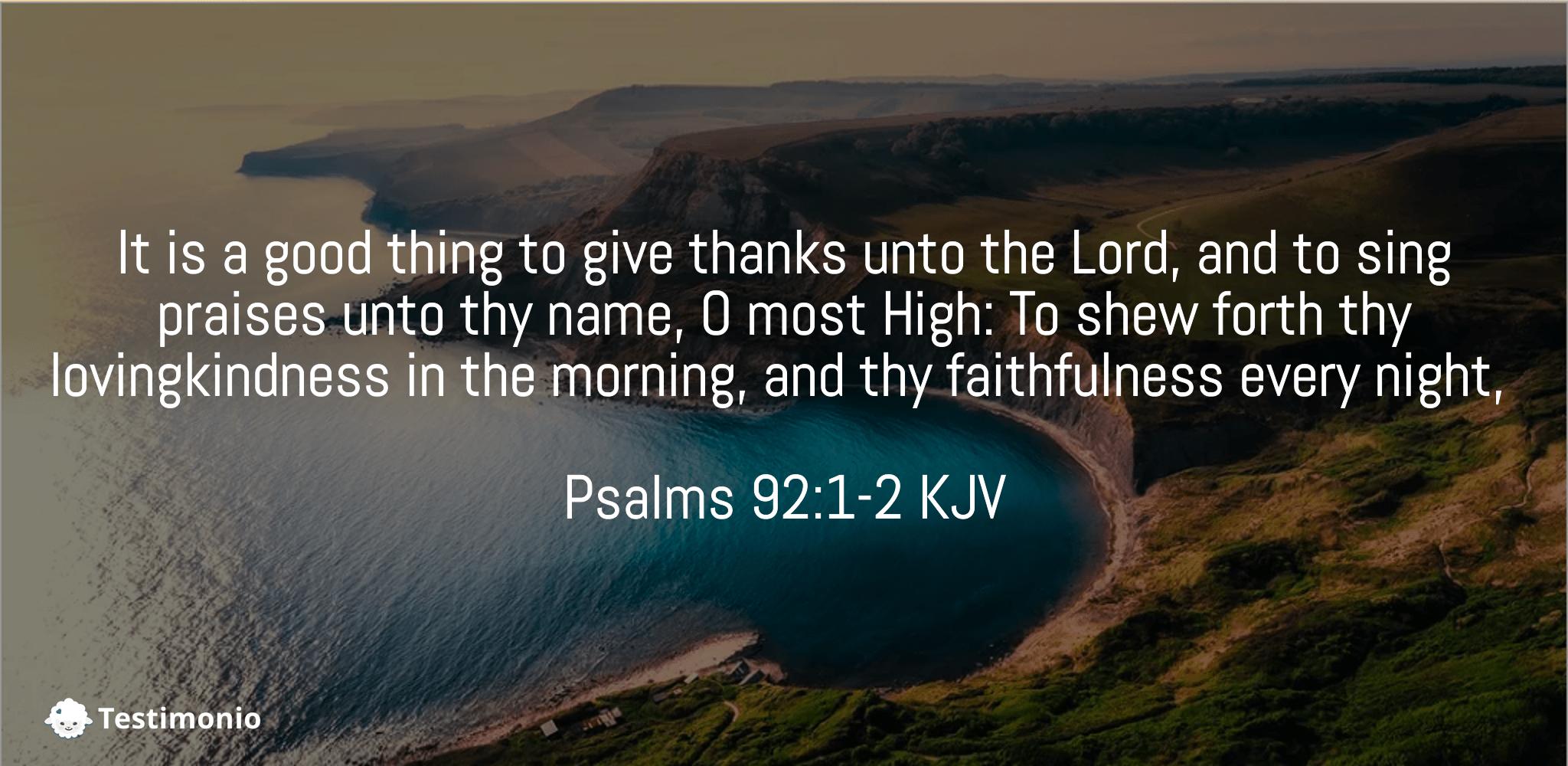 Psalms 92:1-2