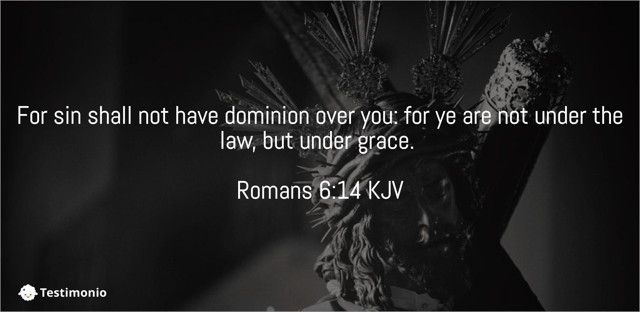 Romans 6:14