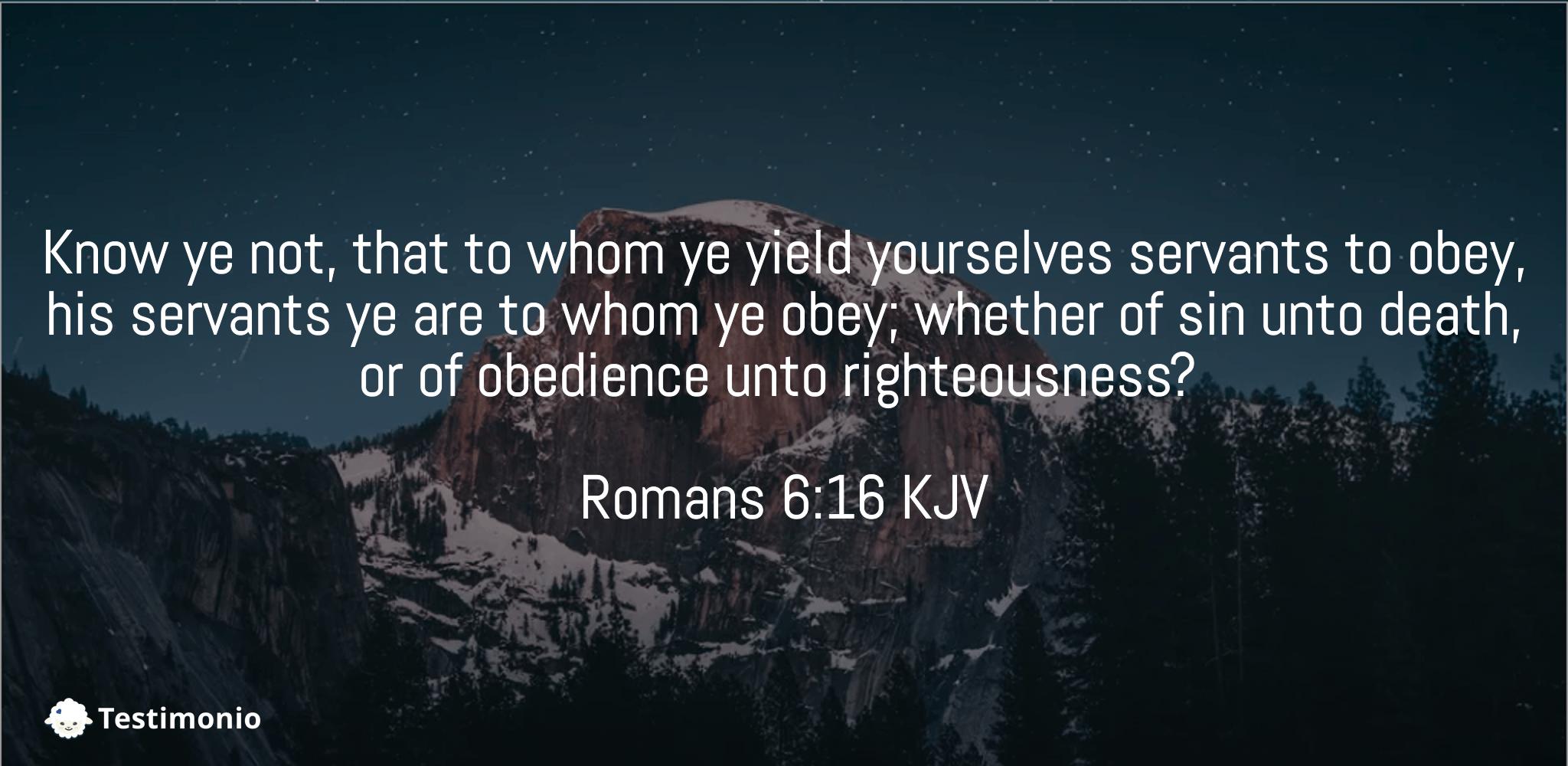 Romans 6:16