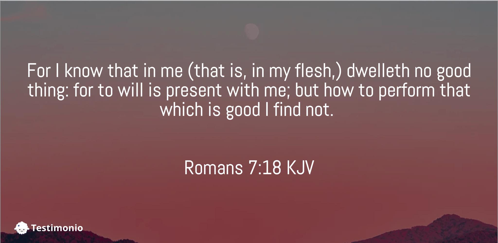 Romans 7:18